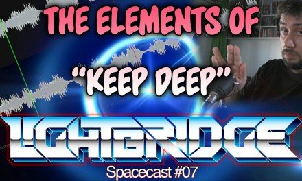 "Lightbridge Spacecast #07 – The elements of ""Keep Deep"""